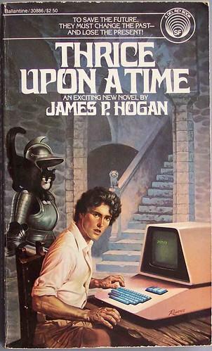 James Hogan - Thrice upon a time
